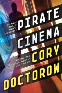 Pirate Cinema Cover by Cory Doctorow